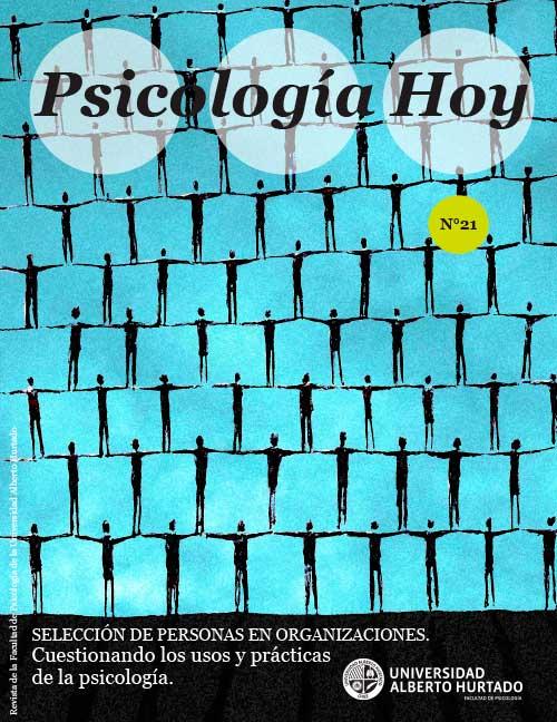 SELECCIÓN DE PERSONAS EN ORGANIZACIONES. Cuestionando los usos y prácticas de la psicología