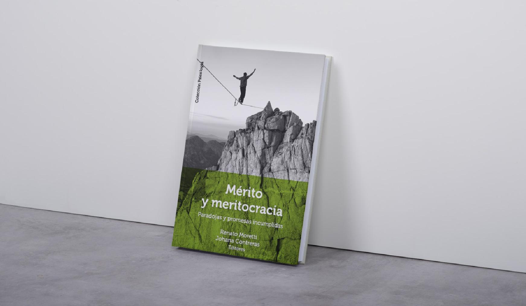 """""""Mérito y meritocracia. Paradojas y Promesas Incumplidas"""": nuevo libro se suma a la colección de Psicología UAH"""
